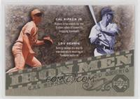 Lou Gehrig, Cal Ripken Jr.