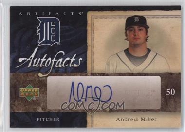 2007 Upper Deck Artifacts - Autofacts #AF-AM - Andrew Miller