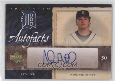 2007 Upper Deck Artifacts - Autofacts #AF-AM - Andrew Miller