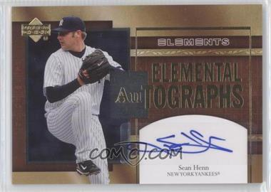 2007 Upper Deck Elements - Elemental Autographs #AU-HE - Sean Henn