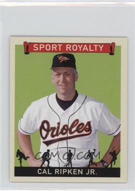 2007 Upper Deck Goudey - Sport Royalty #SR-CR - Cal Ripken Jr.