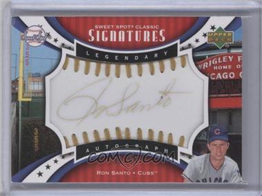 2007 Upper Deck Sweet Spot Classic - Sweet Spot Signatures - Gold Stitch Gold Ink #SPS-SA - Ron Santo /99