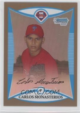 2008 Bowman Chrome - Prospects - Gold Refractor #BCP135 - Carlos Monasterios /50