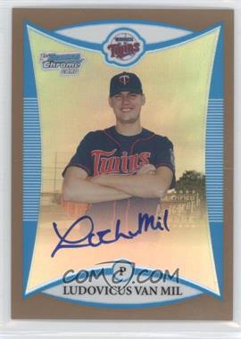 2008 Bowman Chrome - Prospects - Gold Refractor #BCP280 - Ludovicus Van Mil /50