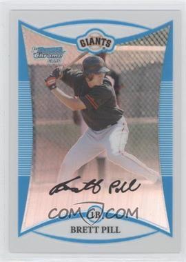 2008 Bowman Chrome - Prospects - Refractor #BCP22 - Brett Pill /599