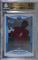 Dominic Brown [BGS 9.5 GEM MINT]