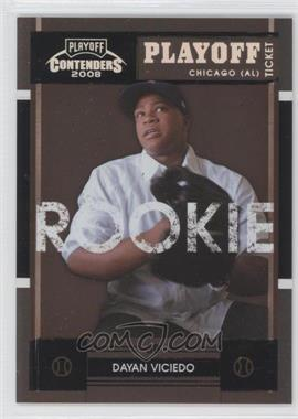 2008 Playoff Contenders - [Base] - Playoff Ticket #76 - Dayán Viciedo /199