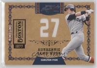 Carlton Fisk /27