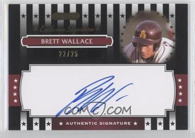 2008 Razor Signature Series - Exclusive Signatures - Black #ES-11 - Brett Wallace /25