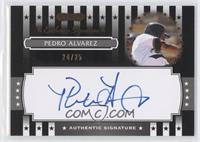 Pedro Alvarez /25