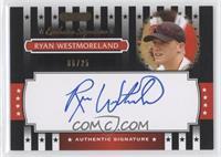 Ryan Westmoreland /25