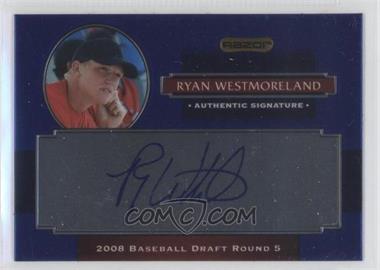 2008 Razor Signature Series Metal - Autographs - Blue #AU-RYW - Ryan Westmoreland