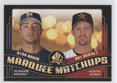 2008 SP Authentic - Marquee Matchups #MM-8 - Ryan Braun, Roy Oswalt
