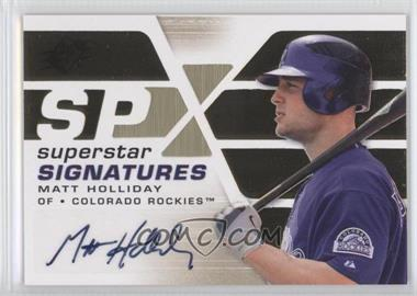 2008 SPx - Superstar Signatures - Gold #SSS-MH - Matt Holliday