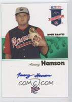 Tommy Hanson /50