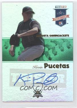 2008 TRISTAR PROjections - [Base] - Green Reflectives Autographs [Autographed] #118 - Kevin Pucetas /50