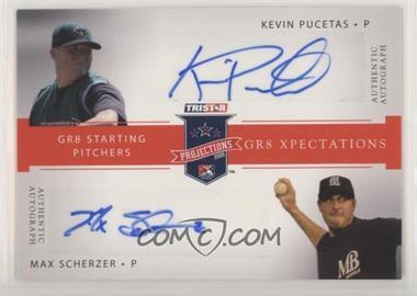2008 TRISTAR PROjections - GR8 Xpectations Autographs Dual - Red 25 #KPMS - Kevin Pucetas, Max Scherzer /25
