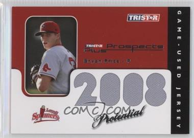 2008 TRISTAR Prospects Plus - PROtential Game Used #P-BP - Bryan Price /199
