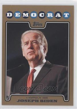 2008 Topps - Campaign 2008 - Gold #C08-JB - Joseph Biden