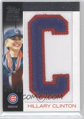 2008 Topps - Campaign 2008 Letter Patches #HICL.1 - Hillary Clinton (C) /50