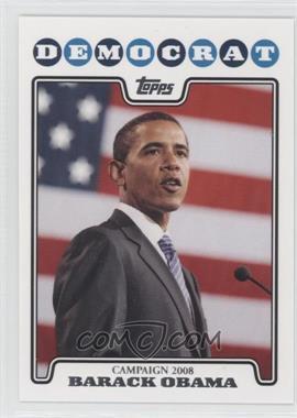 2008 Topps - Campaign 2008 #C08-BO - Barack Obama
