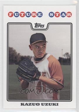 2008 Topps - Future Star #FS1 - Kazuo Uzuki