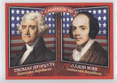 2008 Topps - Historical Campaign Match-Ups #HCM-1800 - Thomas Jefferson, Aaron Burr