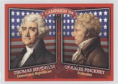 2008 Topps - Historical Campaign Match-Ups #HCM-1804 - Thomas Jefferson, Charles Pinckney
