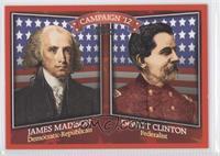 James Madison, DeWitt Clinton