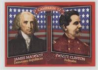 James Madison, DeWitt Clinton