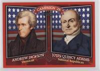 Andrew Jackson, John Quincy Adams
