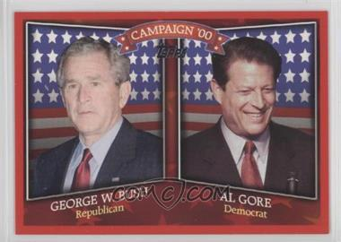 2008 Topps - Historical Campaign Match-Ups #HCM-2000 - George W. Bush, Al Gore