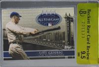 Lou Gehrig [BRCR9.5]