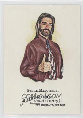 2008 Topps Allen & Ginter's - [Base] #119 - Billy Mitchell