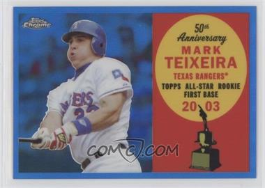 2008 Topps Chrome - Topps All-Rookie Team - Blue Refractor #ARC12 - Mark Teixeira /200
