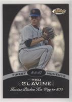 Tom Glavine [EX to NM] #/99