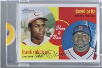 Frank Robinson, David Ortiz [Uncirculated] #/1