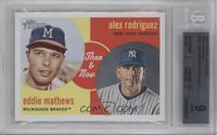 Eddie Mathews, Alex Rodriguez [BGS9]