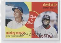 Mickey Mantle, David Ortiz