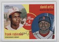 Frank Robinson, David Ortiz