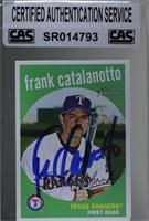 Frank Catalanotto [CASCertifiedSealed]