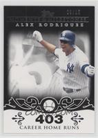 Alex Rodriguez (2007 - 500 Career Home Runs (518 Total)) #/25