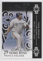 Prince Fielder (2007 All-Star - 50 HRs) /25