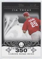 Jim Thome (2007 - 500 Career Home Runs (507 Total)) /25