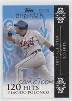 Placido Polanco (2007 All-Star - 200 Hits) [Noted] #/10