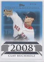 Clay Buchholz (American League Rookie) /10