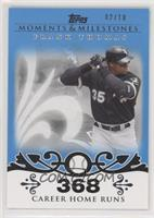 Frank Thomas (2007 - 500 Career Home Runs (513 Total)) #/10
