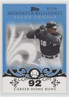 Frank Thomas (2007 - 500 Career Home Runs (513 Total)) /10