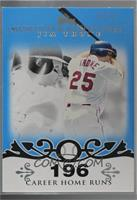 Jim Thome (2007 - 500 Career Home Runs (507 Total)) [Noted] #/10