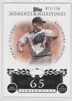 Jeremy Guthrie (2007 Rookie - 123 Strikeouts) #/150